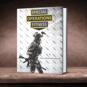Special Operations Fitness by Life is a Special Operation.com