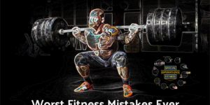 Worst Fitness Mistakes by Life is a Special Operation