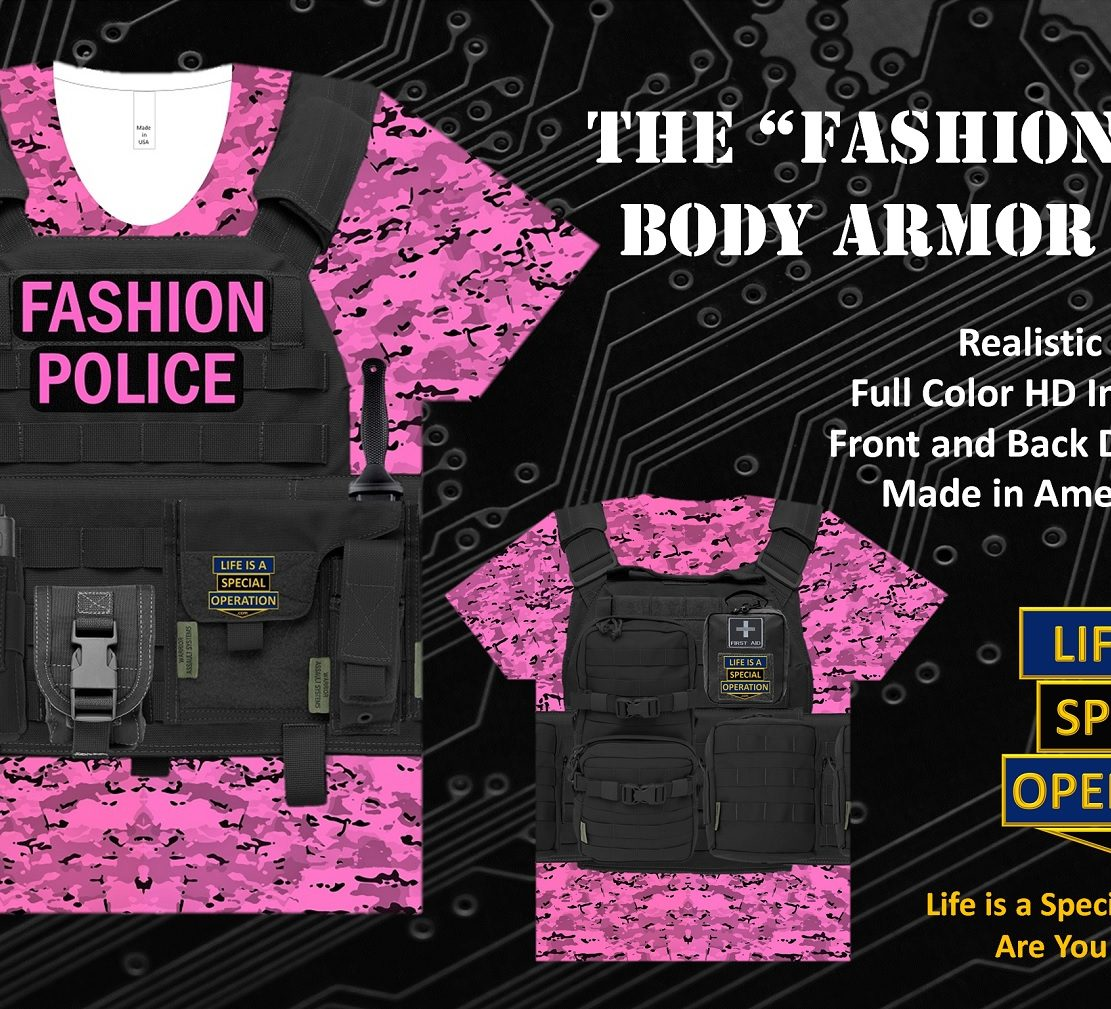 Fashion Police Body Armor T Shirt by Life is a Special Operation