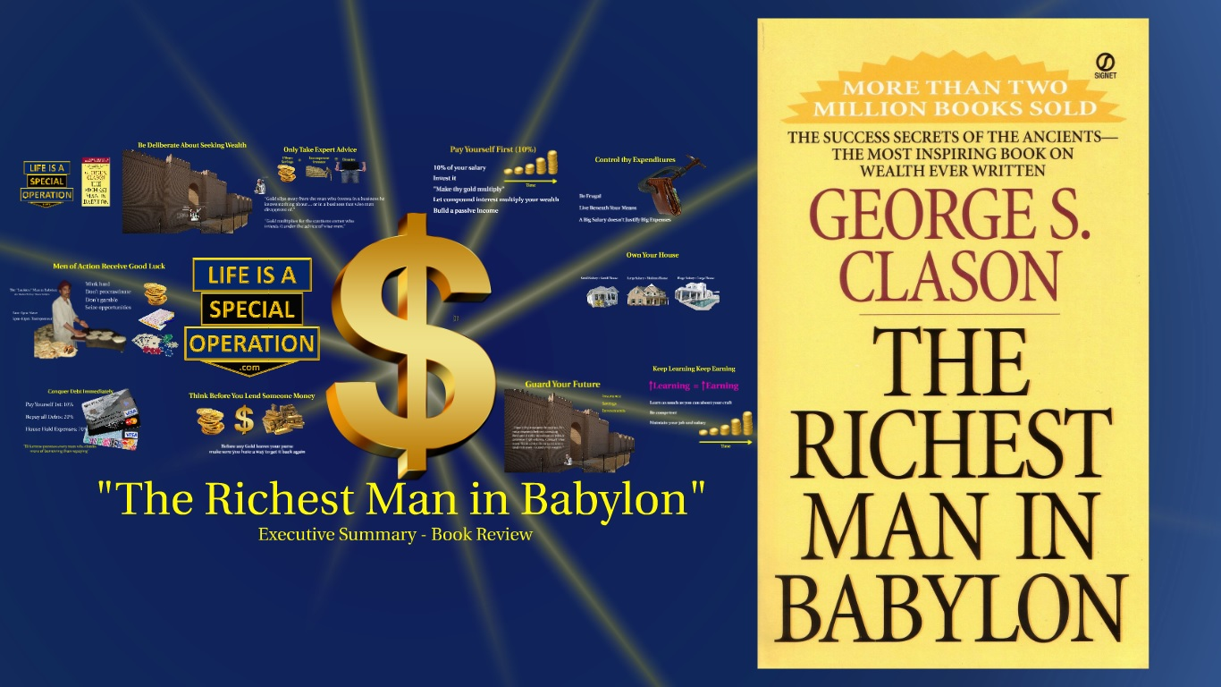 the richest man in babylon book review by life is a special operation